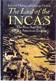 The Last of the Incas: The Rise and Fall of…