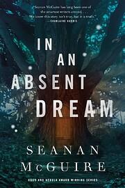 In an Absent Dream (Wayward Children) por…