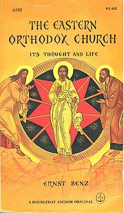 The Eastern Orthodox Church, its thought and…