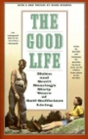 Living the good life; how to live sanely and…