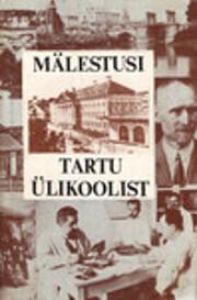 Mälestusi Tartu Ülikoolist…