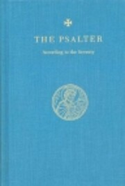 The Psalter: According to the Seventy de…