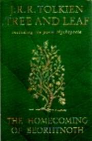 Tree and Leaf: Including the Poem Mythopoeia…