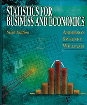 Statistics for Business and Economics, 6th…