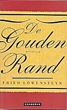 De gouden rand : novelle by Fried…