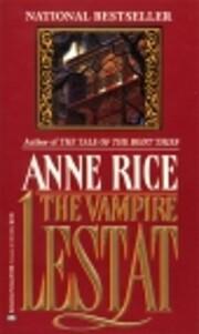 The vampire Lestat av Anne Rice