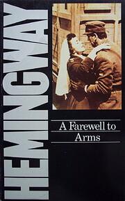 A Farewell to Arms de Ernest Hemingway