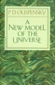 A New Model of the Universe de P D Ouspensky