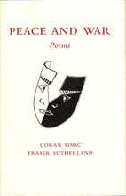 Peace and war: Poems by Goran Simic