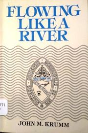 Flowing like a river av John McGill Krumm