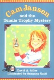 Cam Jansen and the Tennis Trophy Mystery por…