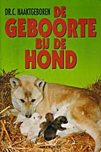 De geboorte bij de hond by C. Naaktgeboren