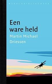 Een ware held por Martin Michael Driessen