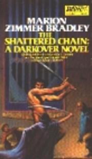 The Shattered Chain (Darkover: Renunciates)…
