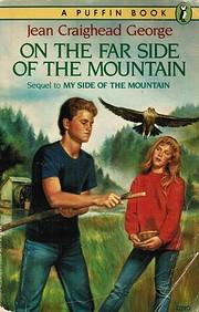 On the Far Side of the Mountain por Jean…
