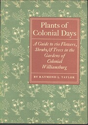 Plants of colonial days: a guide to one…