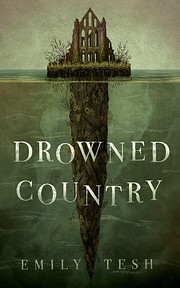 Drowned Country – tekijä: Emily Tesh