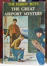 The Great Airport Mystery (Hardy Boys, Book…