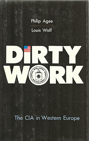 Dirty Work: The CIA in Western Europe por…