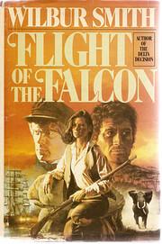Flight of the Falcon af Wilbur Smith