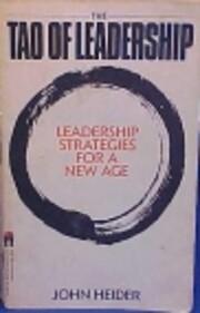 The Tao of Leadership: Leadership Strategies…