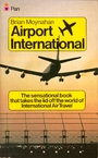 Airport international - Brian Moynahan