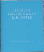 Ur Olof Lagercrantz bibliotek by Harald…