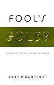 Fool's Gold?: Discerning Truth in an Age of…