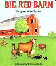 Big Red Barn de Margaret Wise Brown