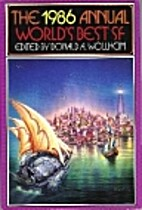 The 1986 Annual World's Best SF by Donald A.…