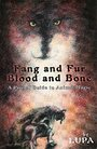 Fang and Fur, Blood and Bone: A Primal Guide to Animal Magic - Lupa