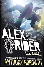 ALEX RIDER MISSION 6: ARK ANGEL [Paperback]…