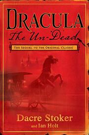 Dracula The Un-Dead av Dacre Stoker