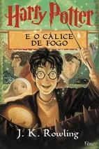 Harry Potter e o Cálice De Fogo by J. K.…