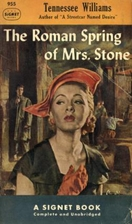 The Roman Spring of Mrs. Stone by Tennessee…