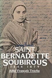 Saint Bernadette Soubirous, 1844-1879 por…