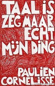 Paulien Cornelisse leest Taal is zeg maar…