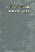 CARBON BRUSHES AND ELECTRICAL MACHINES by…