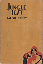 Jungle Jest by Talbot Mundy