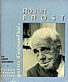 Robert Frost by Roger Asselineau