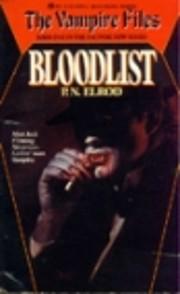 Bloodlist (Vampire Files, No. 1) av P. N.…