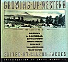 Growing Up Western: Recollections by Dee…