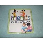 Friends de Rachel Isadora