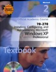 Microsoft official academic course : 70-270…