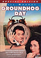Groundhog Day [1993 film] by Harold Ramis