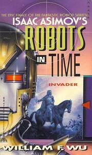 Isaac Asimov's Robots in Time: Invader por…