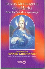 NOVAS MENSAGENS DE MARIA af Annie Kirkwood