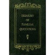 Treasury of Familiar Quotations