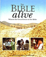 The Bible Alive: Witness the Great Events of…