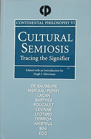 Cultural Semiosis (Continental Philosophy)…